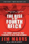Cover-Bild zu Marrs, Jim: The Rise of the Fourth Reich