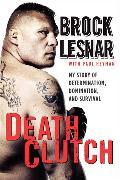 Cover-Bild zu Lesnar, Brock: Death Clutch