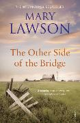 Cover-Bild zu Lawson, Mary: The Other Side of the Bridge