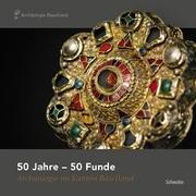 Cover-Bild zu Marti, Reto (Hrsg.): 50 Jahre - 50 Funde