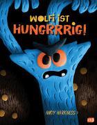Cover-Bild zu Harkness, Andy: Wolfi ist hungrrrig!