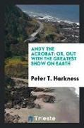 Cover-Bild zu Harkness, Peter T.: Andy the Acrobat