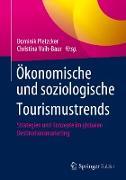 Cover-Bild zu Vaih-Baur, Christina (Hrsg.): Ökonomische und soziologische Tourismustrends