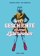 Cover-Bild zu Lücker, Kerstin: Weltgeschichte für junge Leserinnen