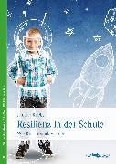 Cover-Bild zu Kriebs, Simone: Resilienz in der Schule (eBook)