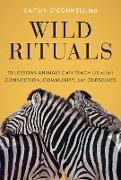 Cover-Bild zu O'Connell, Caitlin: Wild Rituals (eBook)