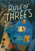 Cover-Bild zu Campbell, Marcy: The Rule of Threes (eBook)
