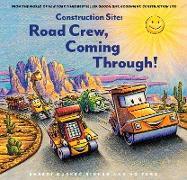 Cover-Bild zu Rinker, Sherri Duskey: Construction Site: Road Crew, Coming Through! (eBook)
