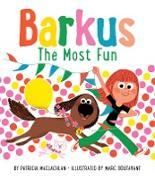 Cover-Bild zu Maclachlan, Patricia: Barkus: The Most Fun (eBook)