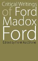 Cover-Bild zu Critical Writings of Ford Madox Ford von Ford, Ford Madox