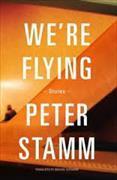 Cover-Bild zu Stamm, Peter: We're Flying
