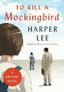 Cover-Bild zu Lee, Harper: To Kill a Mockingbird: A Graphic Novel