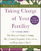 Cover-Bild zu Weschler, Toni: Taking Charge of Your Fertility, 20th Anniversary Edition