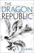 Cover-Bild zu Kuang, R.F.: The Dragon Republic