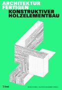 Cover-Bild zu Architektur fertigen von Rinke, Mario (Hrsg.)