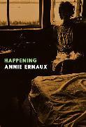 Cover-Bild zu Ernaux, Annie: Happening