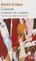 Cover-Bild zu Ernaux, Annie: Ecriture Comme Un Couteau
