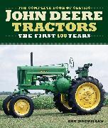 Cover-Bild zu The Complete Book of Classic John Deere Tractors von Macmillan, Don