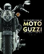 Cover-Bild zu The Complete Book of Moto Guzzi von Falloon, Ian