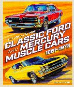 Cover-Bild zu The Complete Book of Classic Ford and Mercury Muscle Cars von Farr, Donald