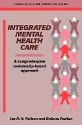 Cover-Bild zu Integrated Mental Health Care von Falloon, Ian R. H.