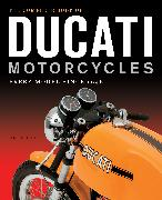 Cover-Bild zu The Complete Book of Ducati Motorcycles von Falloon, Ian