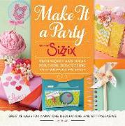 Cover-Bild zu Make it a Party with Sizzix von Falloon, Ian