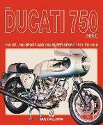 Cover-Bild zu The Ducati 750 Bible von Falloon, Ian