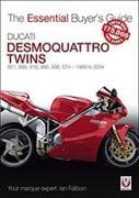 Cover-Bild zu Ducati Desmoquattro Twins - 851, 888, 916, 996, 998, ST4 1988 to 2004 von Falloon, Ian