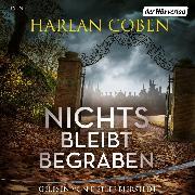 Cover-Bild zu Coben, Harlan: Nichts bleibt begraben (Audio Download)