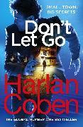 Cover-Bild zu Coben, Harlan: Don't Let Go (eBook)