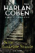 Cover-Bild zu Coben, Harlan: Seine dunkelste Stunde - Myron Bolitar ermittelt (eBook)