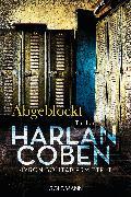Cover-Bild zu Coben, Harlan: Abgeblockt - Myron Bolitar ermittelt (eBook)