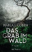 Cover-Bild zu Coben, Harlan: Das Grab im Wald (eBook)