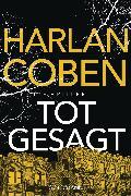 Cover-Bild zu Coben, Harlan: Totgesagt (eBook)