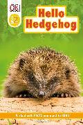 Cover-Bild zu Buller, Laura: DK Readers Level 2: Hello Hedgehog