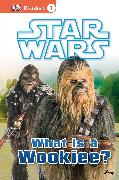 Cover-Bild zu Buller, Laura: DK Readers L1: Star Wars: What Is A Wookiee?