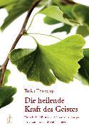 Cover-Bild zu Thondup, Tulku: Die heilende Kraft des Geistes (eBook)