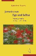 Cover-Bild zu Roberts, Bernadette: Jenseits von Ego und Selbst (eBook)