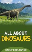 Cover-Bild zu Darlington, Karen: All About Dinosaurs (All About Everything, #14) (eBook)