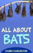 Cover-Bild zu Darlington, Karen: All About Bats (All About Everything, #13) (eBook)