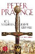 Cover-Bild zu Ich, Maximilian, Kaiser der Welt von Prange, Peter
