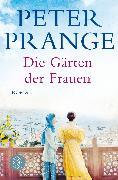 Cover-Bild zu Die Gärten der Frauen von Prange, Peter