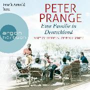 Cover-Bild zu Eine Familie in Deutschland - Zeit zu hoffen, Zeit zu leben (Ungekürzte Lesung) (Audio Download) von Prange, Peter