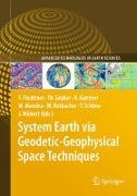 Cover-Bild zu Flechtner, Frank M. (Hrsg.): System Earth via Geodetic-Geophysical Space Techniques