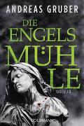 Cover-Bild zu Gruber, Andreas: Die Engelsmühle