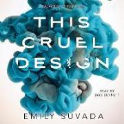 Cover-Bild zu Suvada, Emily: This Cruel Design