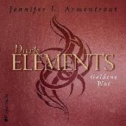 Cover-Bild zu Dark Elements - Goldene Wut von Armentrout, Jennifer L.