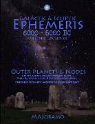 Cover-Bild zu Galactic & Ecliptic Ephemeris 6000 - 5000 BC von Joramo, Morten Alexander