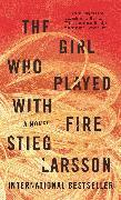 Cover-Bild zu The Girl Who Played With Fire von Larsson, Stieg